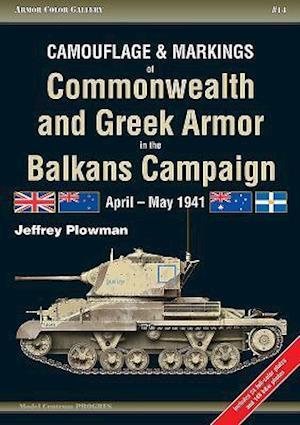 Bog, paperback Camouflage and Markings of Commonwealth and Greek Armor in the Balkans Campaign af Jeffrey Plowman