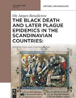The Black Death and Later Plague Epidemics in the Scandinavian Countries