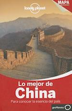 Lonely Planet Lo Mejor de China (Discover Country)