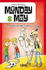 La maldicion de Cuervo Loco (Monday May)