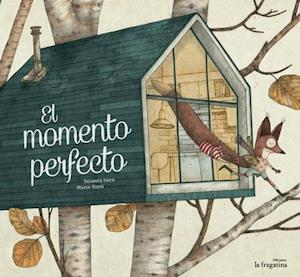 Bog, hardback El momento perfecto/ The perfect moment af Susanna Isern Iñigo