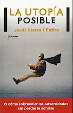 La Utopia Posible