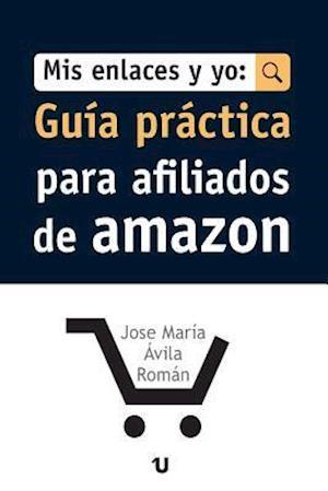 MIS Enlaces y Yo af Jose Maria Avila Roman