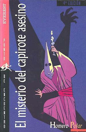 Bog, paperback El Misterio Del Capirote Asesino af Homero Polar