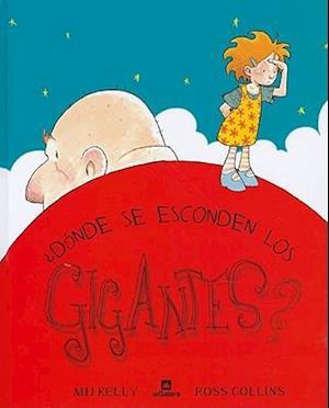 Bog, hardback Donde se esconden los gigantes? / Where Giants Hide af Mij Kelly