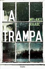 La trampa / The Trap af Melanie Raabe
