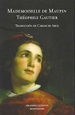 Mademoiselle de Maupin af Theophile Gautier