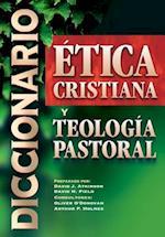 Diccionario de Etica Cristiana y Teologia Pastoral af Oliver O'donovan, David H. Field, David J. Atkinson