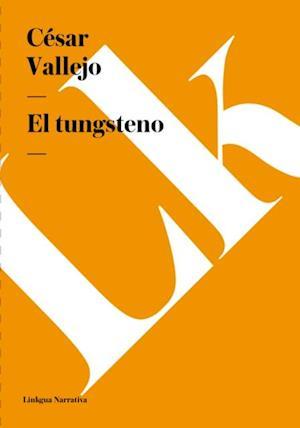 El tungsteno af César Vallejo