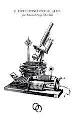 El Espectroscopio del Alma af Edward Page Mitchell