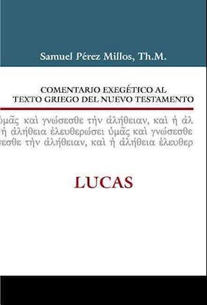Bog, hardback Comentario Exegetico Al Texto Griego del Nuevo Testamento af Samuel Millos