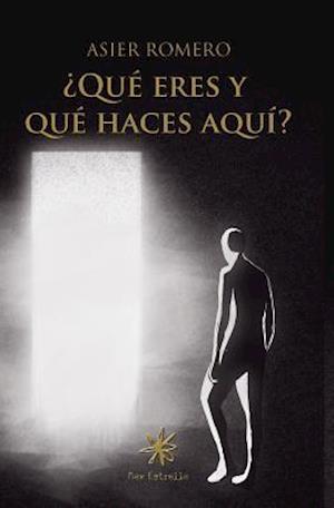 Bog, paperback Que Eres y Que Haces Aqui? af Asier Romero
