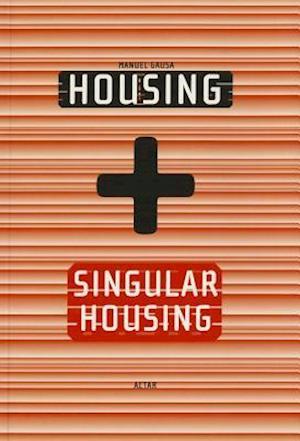 Housing + Singluar Housing af Manuel Gausa