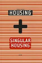 Housing + Singluar Housing af Manuel Gausa