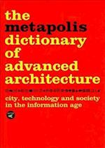 Metapolis Dictionary of Advanced Architecture af Manuel Gausa