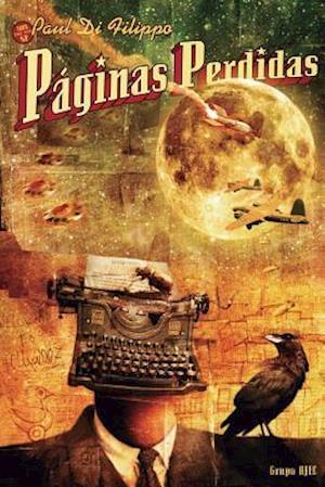 Bog, paperback Paginas Perdidas af Paul Di Filippo