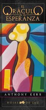 El Oraculo de la Esperanza [With Cards] af Anthony Kerr
