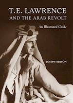 T. E. Lawrence and the Arab Revolt