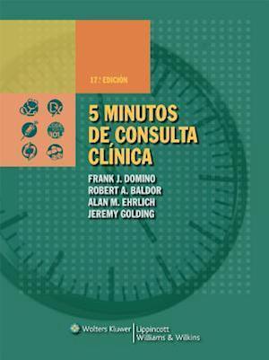 5 Minutos de Consulta Clinica af Robert A. Baldor, Alan M. Ehrlich, Frank J. Domino