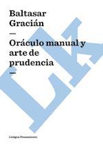 Oraculo manual y arte de prudencia af Baltasar Gracian