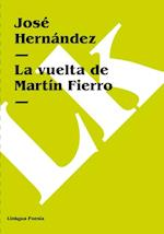La vuelta de Martin Fierro af Jose Hernandez