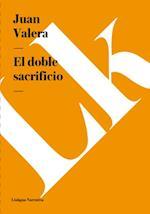 El doble sacrificio af Juan Valera