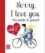 Sorry, I Love You (Lo Siento, Te Quiero) (Libro amigo)