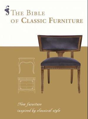 The Bible of Classic Furniture af Daniela Santos Quartino
