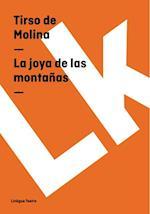La joya de las montanas af Tirso De Molina