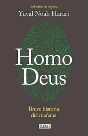 Bog, hardback Homo Deus af Yuval Harari