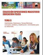 Coleccion Oposiciones Magisterio Educacion Fisica. Tema 9