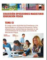 Coleccion Oposiciones Magisterio Educacion Fisica. Tema 13