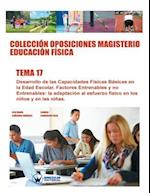 Coleccion Oposiciones Magisterio Educacion Fisica. Tema 17