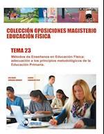 Coleccion Oposiciones Magisterio Educacion Fisica. Tema 23