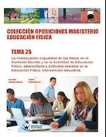 Coleccion Oposiciones Magisterio Educacion Fisica. Tema 25