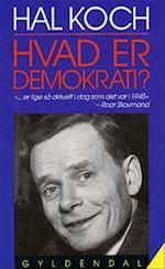Hvad er demokrati? af Hal Koch