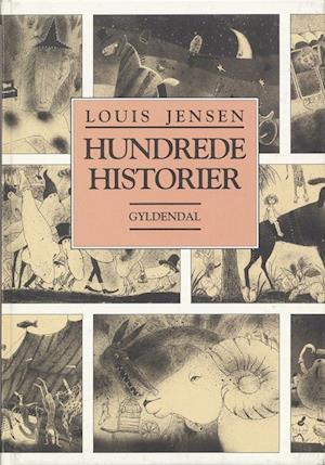 Hundrede historier af Louis Jensen