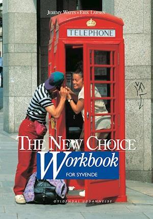 The new choice for syvende. Workbook af Erik Larsen, Jeremy Watts