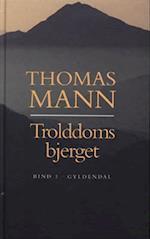Trolddomsbjerget (Bind 1) af Thomas Mann