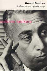 Forfatterens død og andre essays (Moderne tænkere)