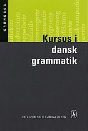 Kursus i dansk grammatik af Flemming Olsen