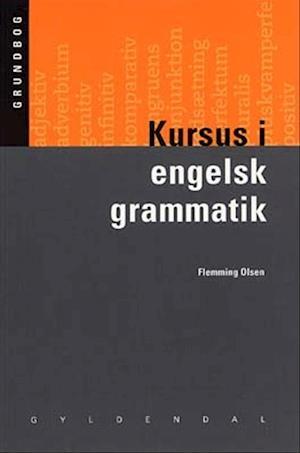 Bog, hæftet Kursus i engelsk grammatik af Flemming Olsen