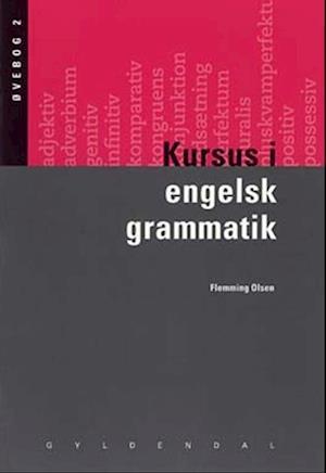Kursus i engelsk grammatik af Flemming Olsen