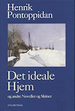 Det ideale Hjem og Andre Noveller og Skitser