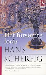 Det forsømte forår af Hans Scherfig