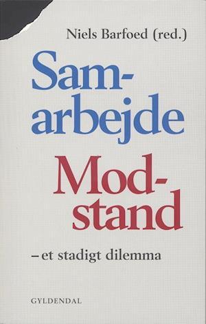 Bog, hæftet Samarbejde/Modstand af Niels Barfoed