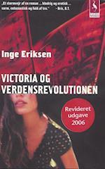 Victoria og verdensrevolutionen af Inge Eriksen