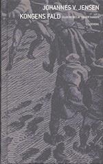 Kongens Fald af Johannes V. Jensen