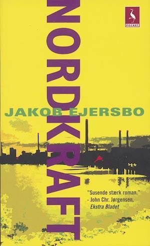 Nordkraft af Jakob Ejersbo