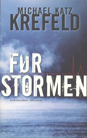 Bog, hæftet Før stormen af Michael Katz Krefeld